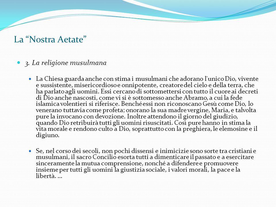 La Nostra Aetate 3. La religione musulmana