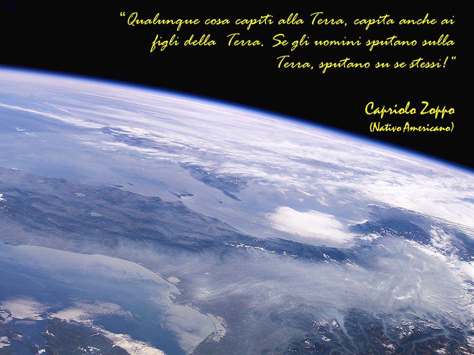12/23 Qualunque cosa capiti alla Terra, capita anche ai figli della Terra. Se gli uomini sputano sulla Terra, sputano su se stessi!