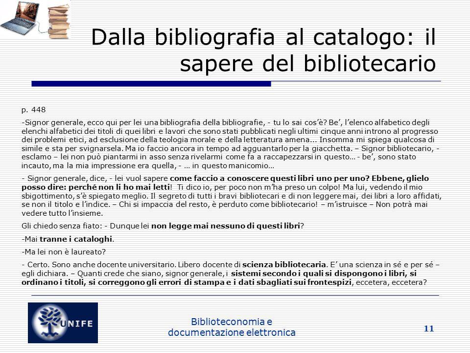 Dalla bibliografia al catalogo: il sapere del bibliotecario