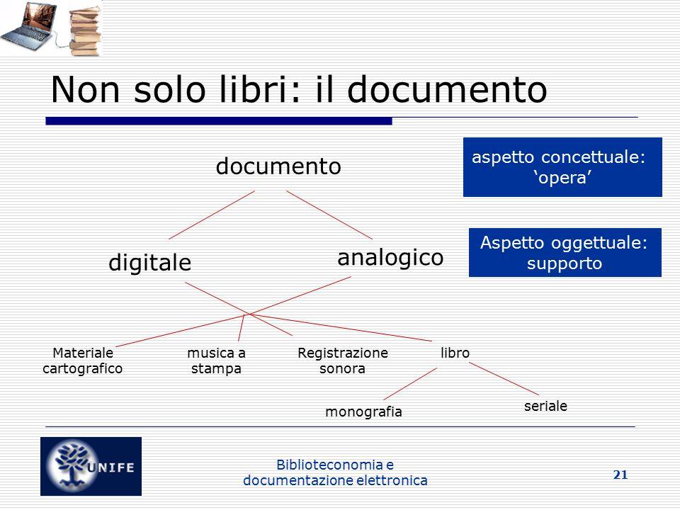 Non solo libri: il documento