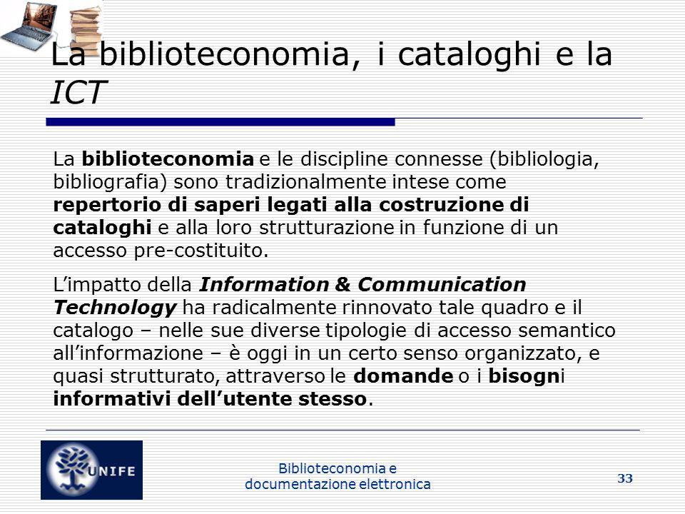 La biblioteconomia, i cataloghi e la ICT