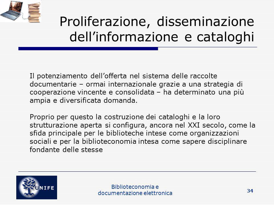 Proliferazione, disseminazione dell'informazione e cataloghi