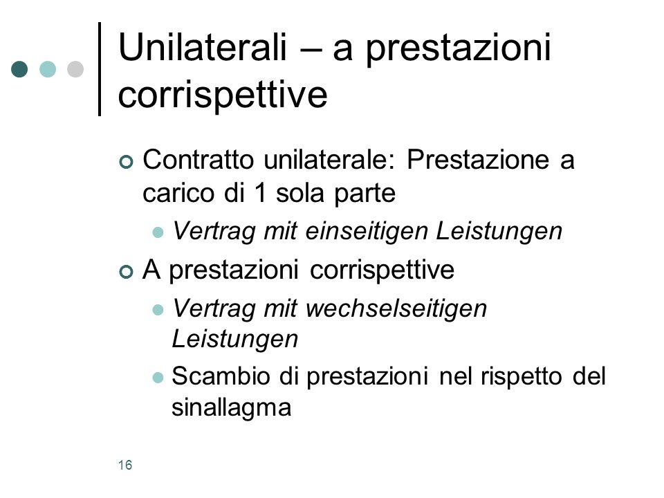 Unilaterali – a prestazioni corrispettive