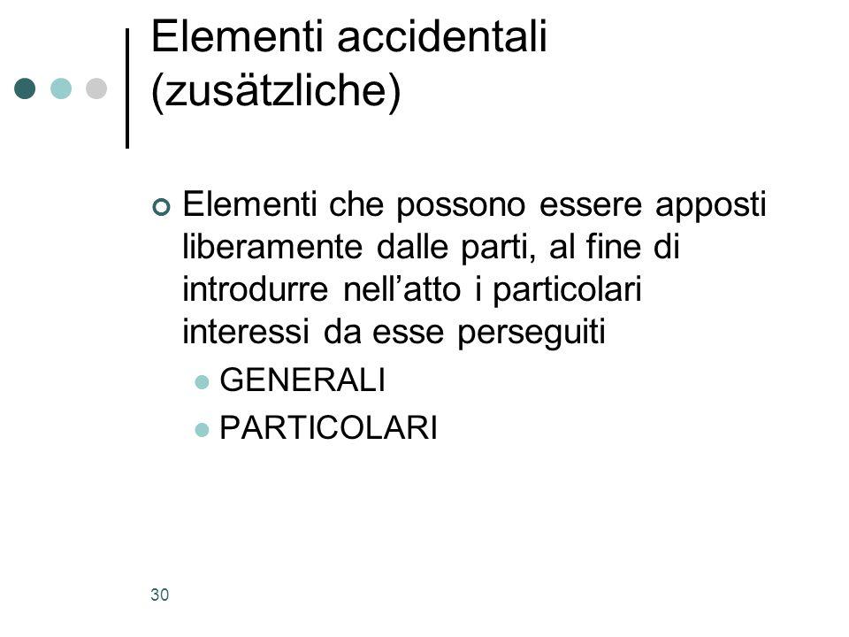 Elementi accidentali (zusätzliche)