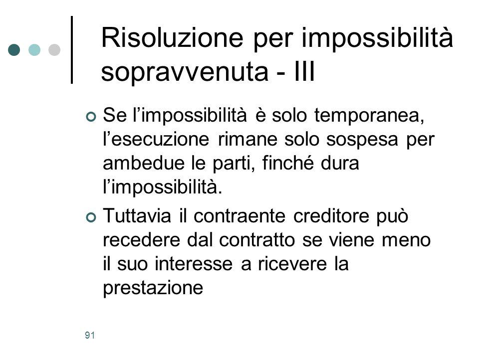 Risoluzione per impossibilità sopravvenuta - III