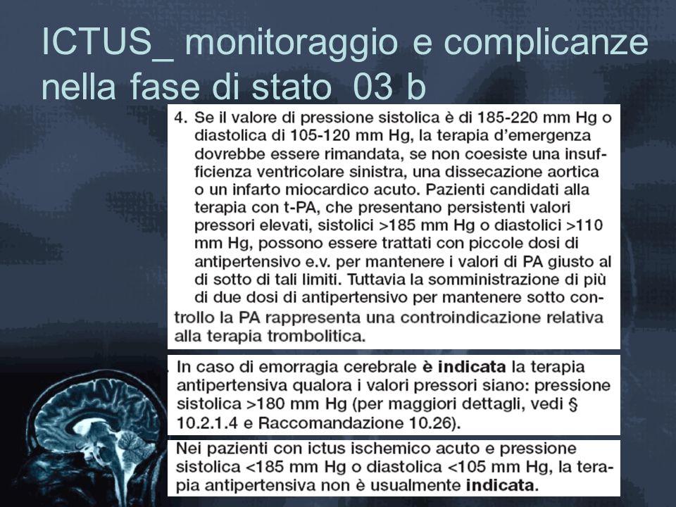 ICTUS_ monitoraggio e complicanze nella fase di stato_03 b