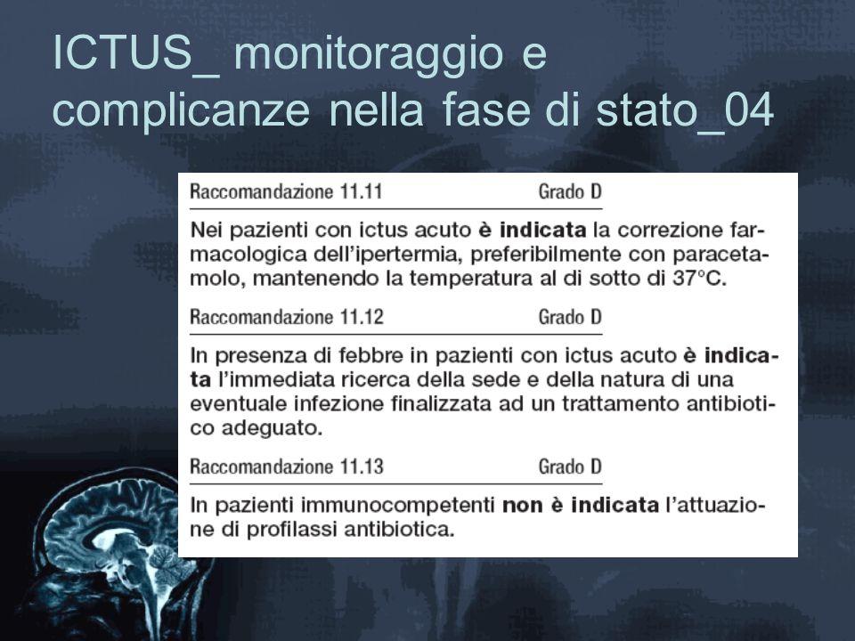 ICTUS_ monitoraggio e complicanze nella fase di stato_04