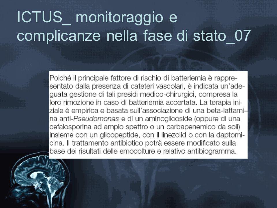 ICTUS_ monitoraggio e complicanze nella fase di stato_07