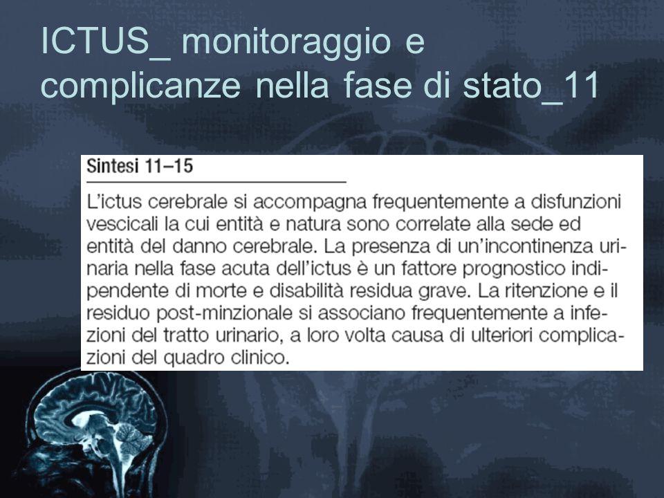 ICTUS_ monitoraggio e complicanze nella fase di stato_11