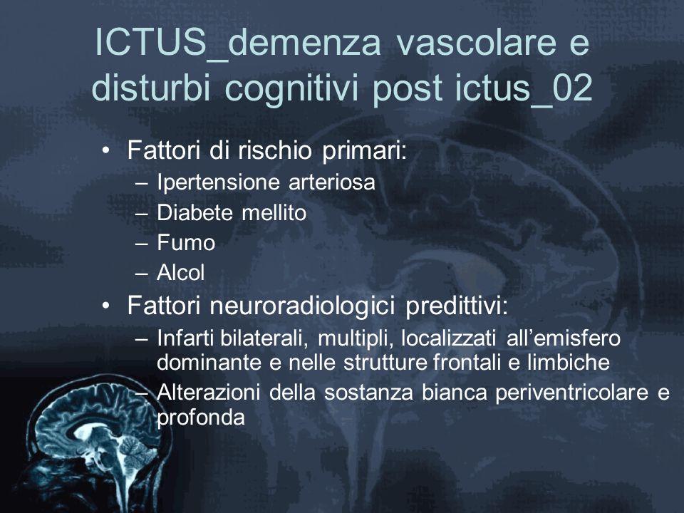 ICTUS_demenza vascolare e disturbi cognitivi post ictus_02