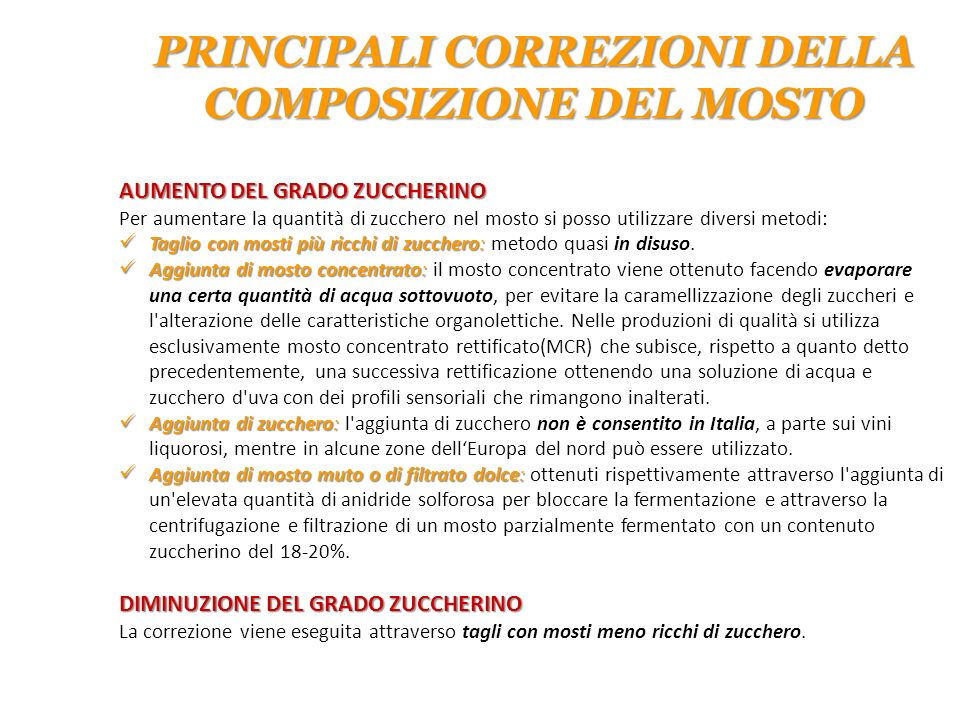PRINCIPALI CORREZIONI DELLA COMPOSIZIONE DEL MOSTO