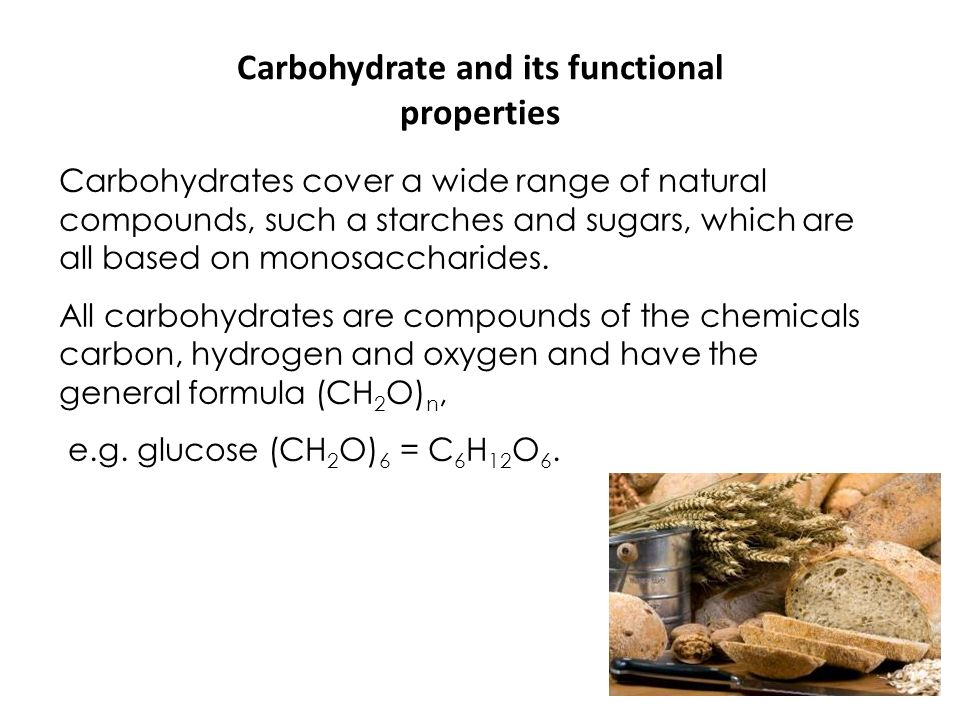 Carbohydrate and its functional properties