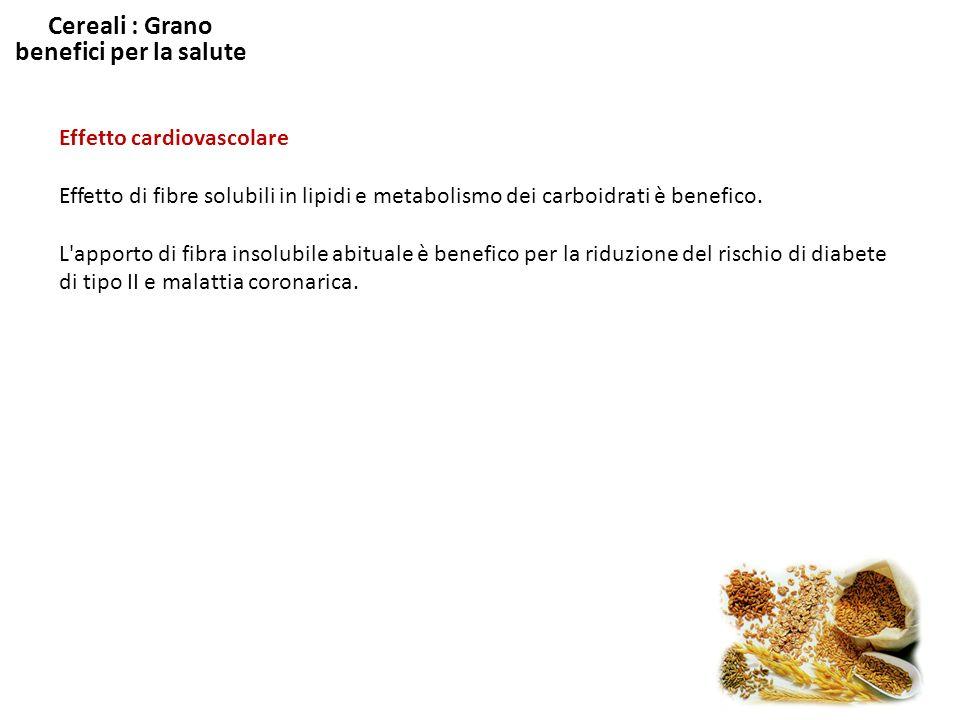 Cereali : Grano benefici per la salute