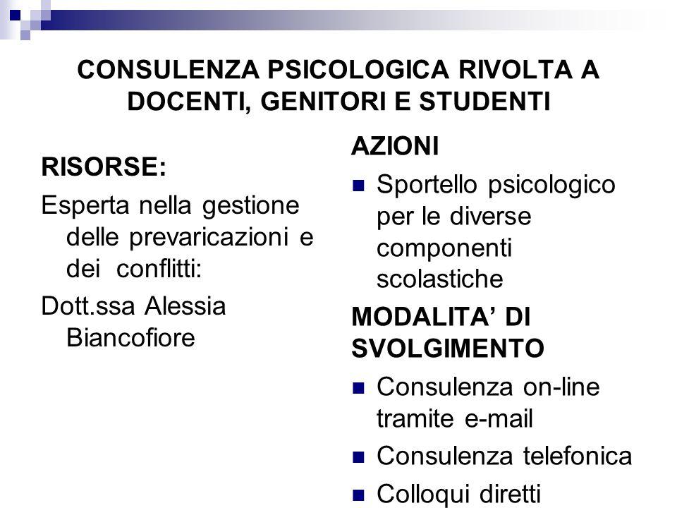 Consulenza psicologica rivolta a docenti, genitori e studenti