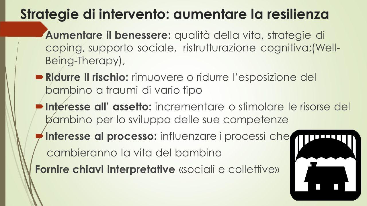 Strategie di intervento: aumentare la resilienza
