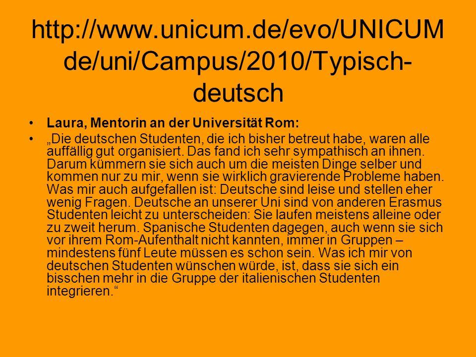 http://www.unicum.de/evo/UNICUMde/uni/Campus/2010/Typisch-deutsch Laura, Mentorin an der Universität Rom: