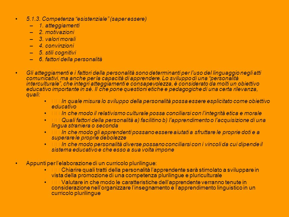 5.1.3. Competenza esistenziale (saper essere)