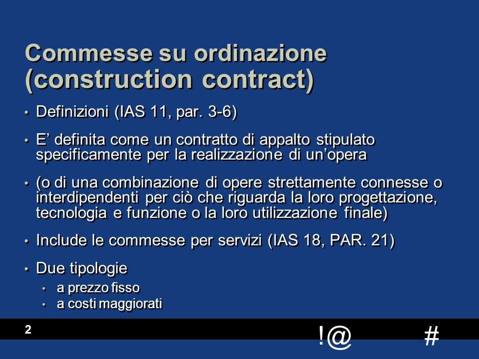 Commesse su ordinazione (construction contract)