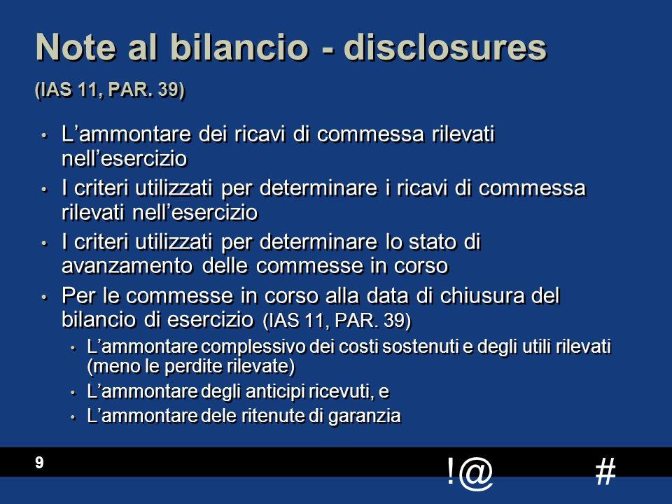 Note al bilancio - disclosures (IAS 11, PAR. 39)