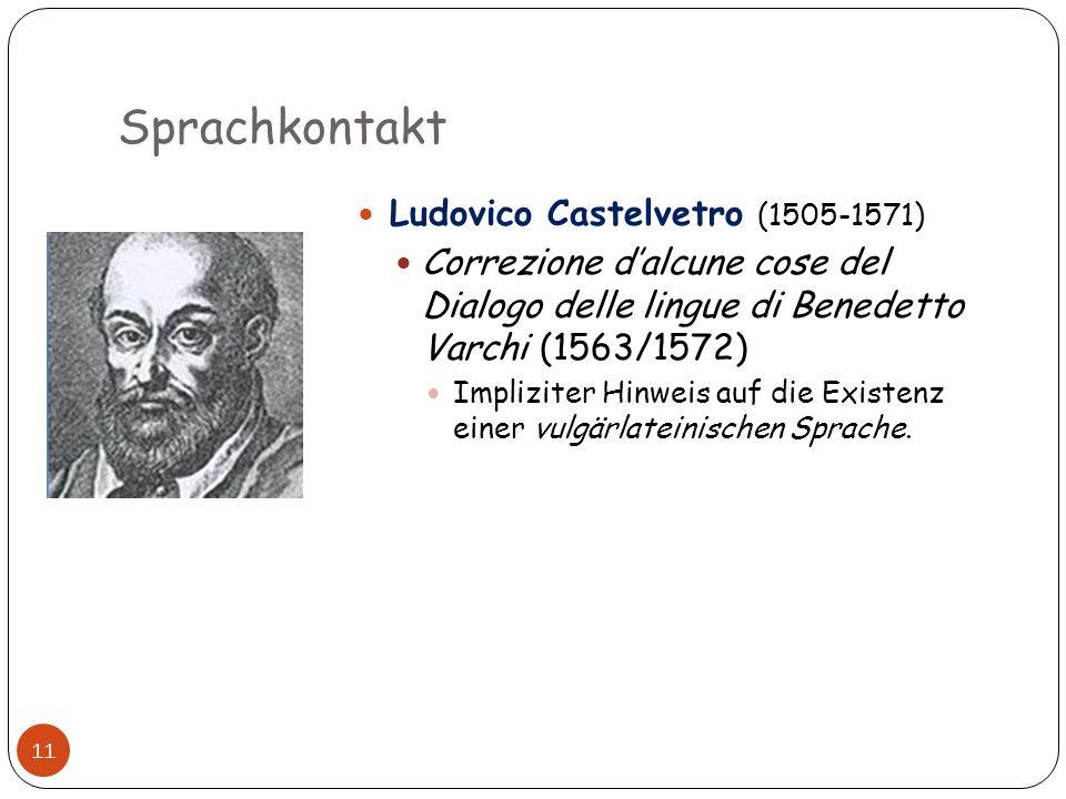 Sprachkontakt Ludovico Castelvetro (1505-1571)