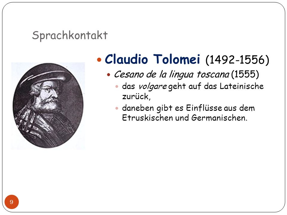 Claudio Tolomei (1492-1556) Sprachkontakt
