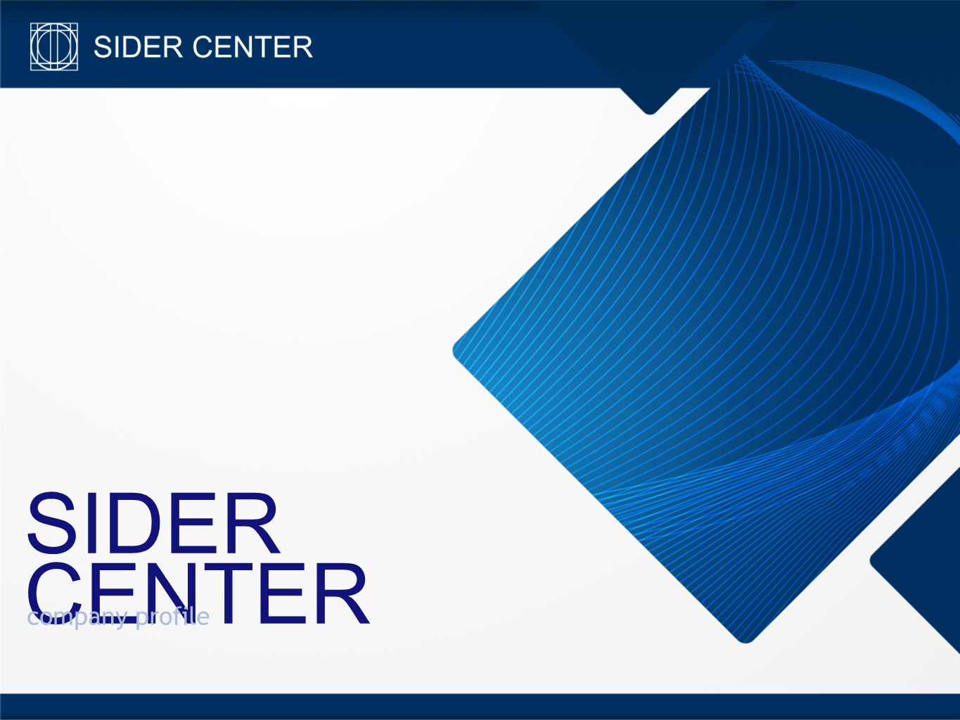 SIDER CENTER company profile