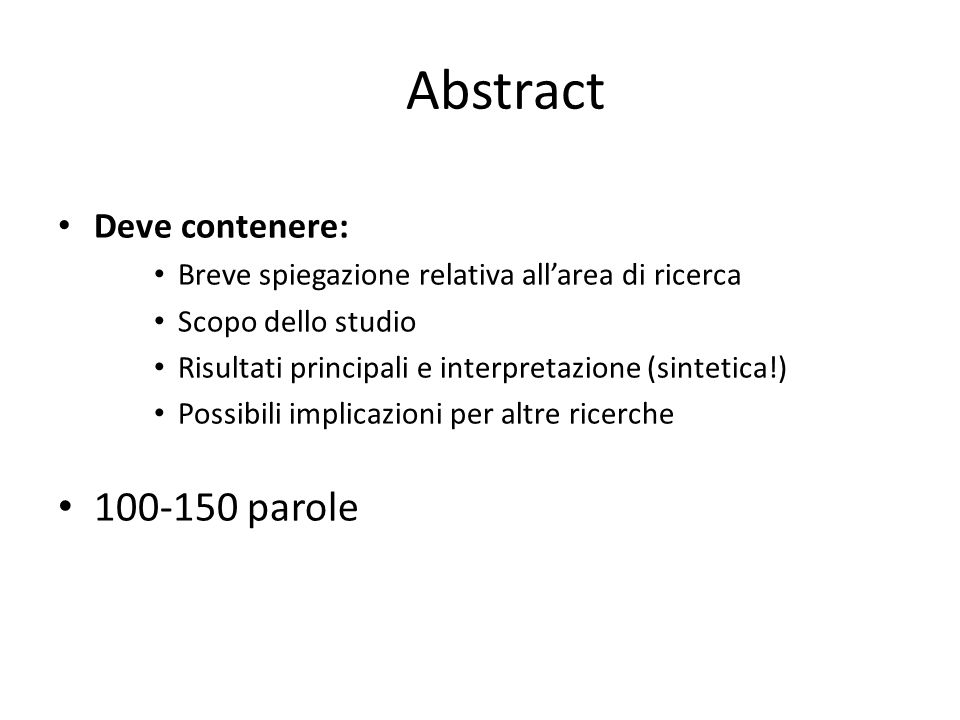 Abstract 100-150 parole Deve contenere: