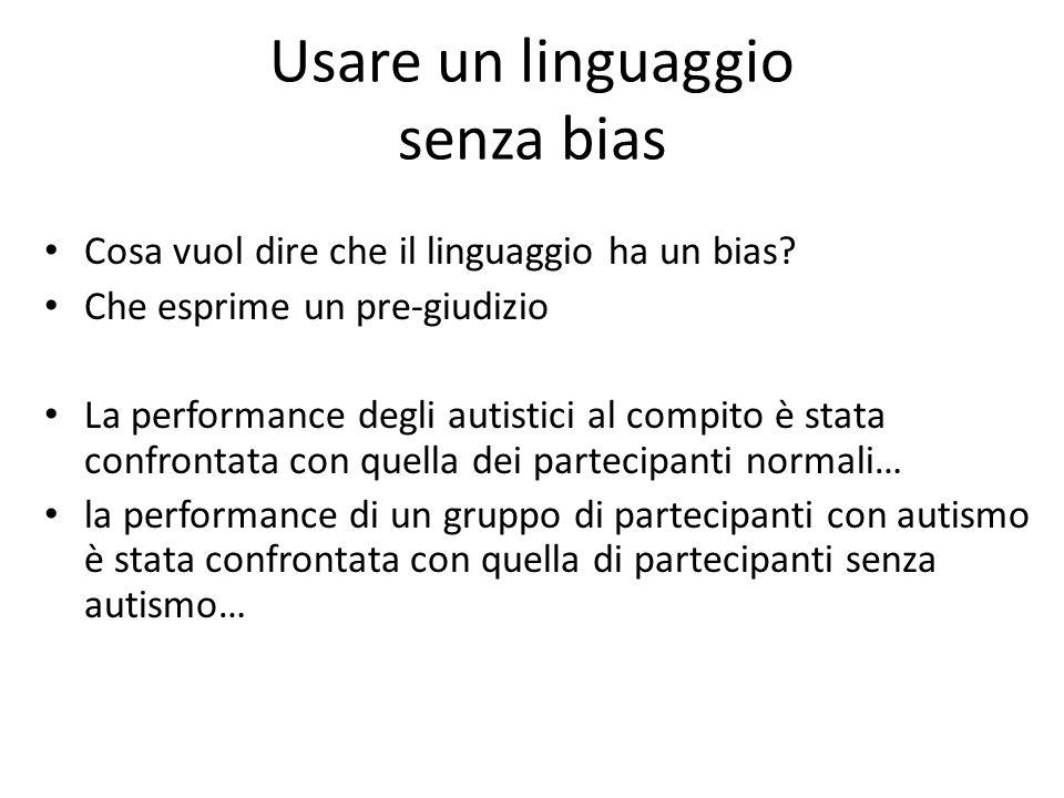 Usare un linguaggio senza bias