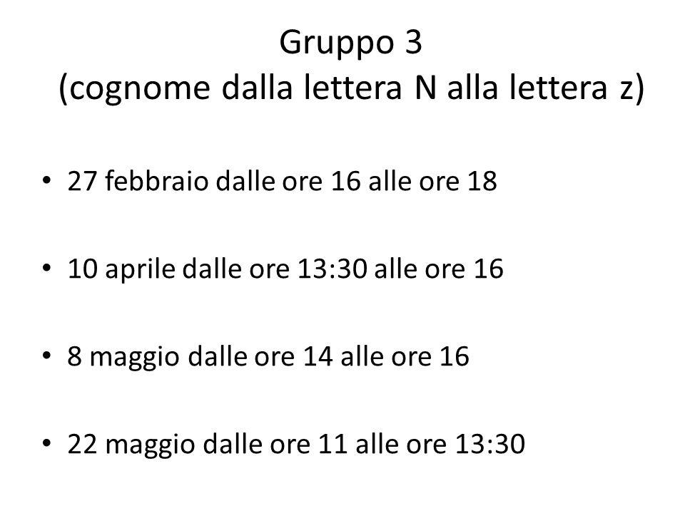 Gruppo 3 (cognome dalla lettera N alla lettera z)