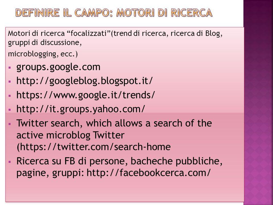 Definire il CAMPO: motori di ricerca