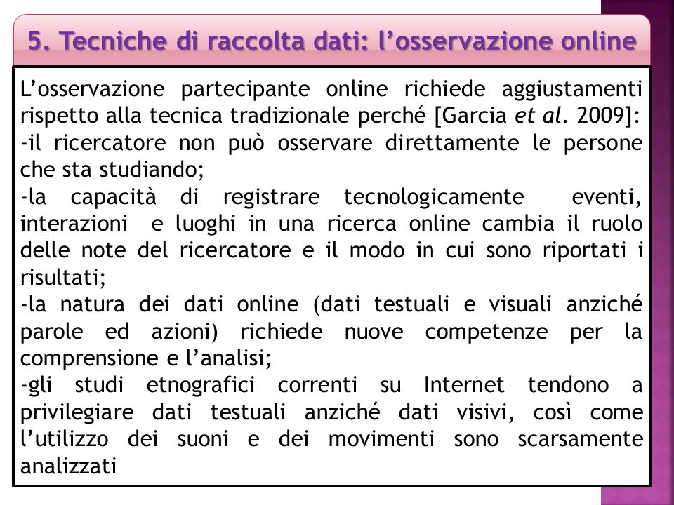 5. Tecniche di raccolta dati: l'osservazione online