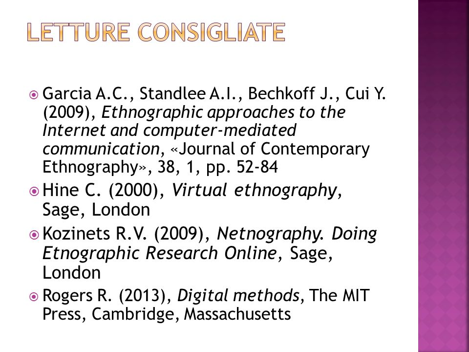 Letture consiglIATE Hine C. (2000), Virtual ethnography, Sage, London