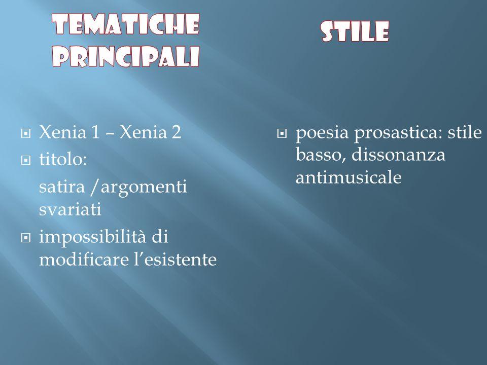 Tematiche principali stile Xenia 1 – Xenia 2 titolo: