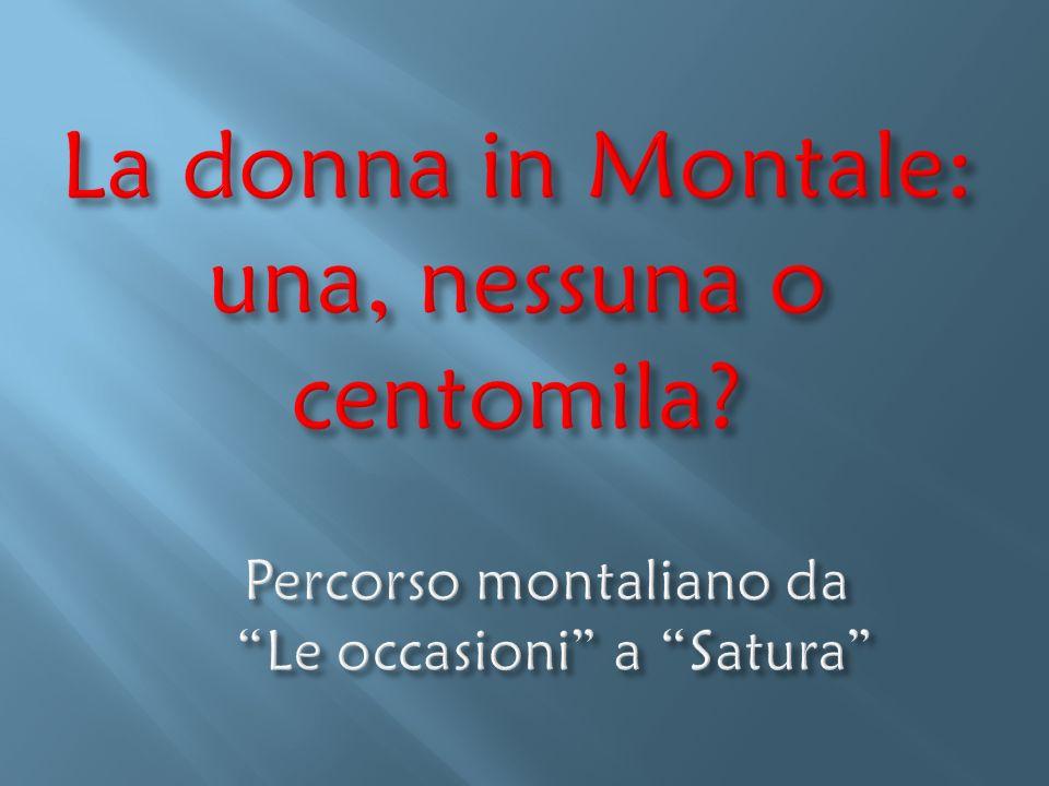 La donna in Montale: una, nessuna o centomila