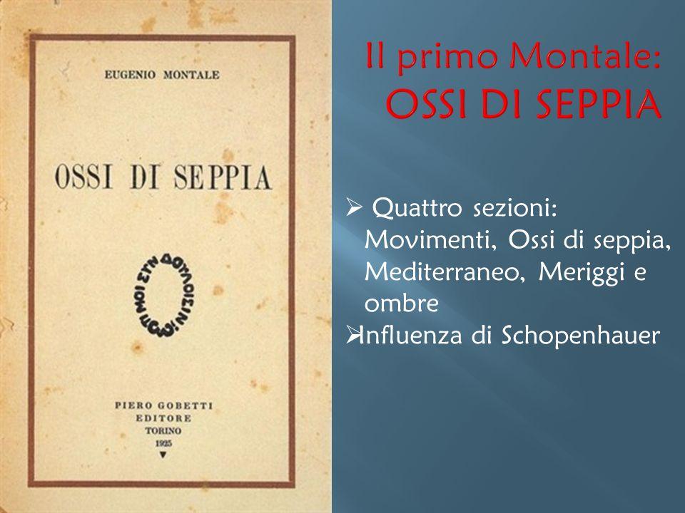 Il primo Montale: OSSI DI SEPPIA