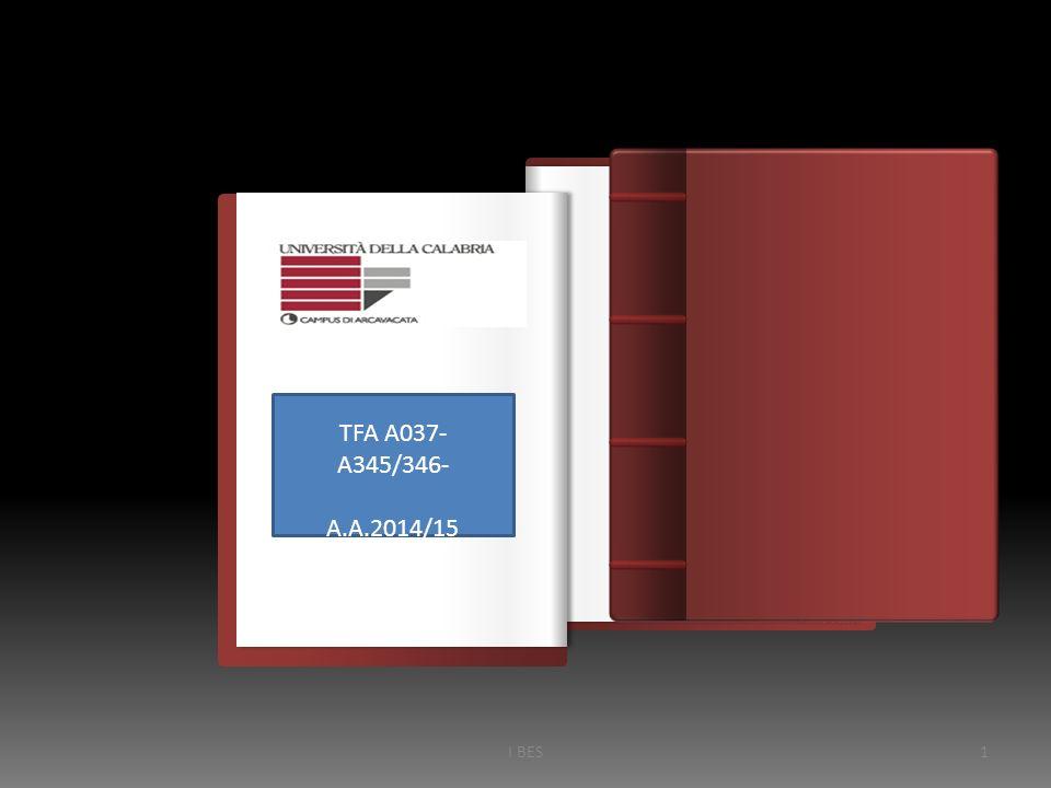 Introduzione TFA A037- A345/346- A.A.2014/15 I BES