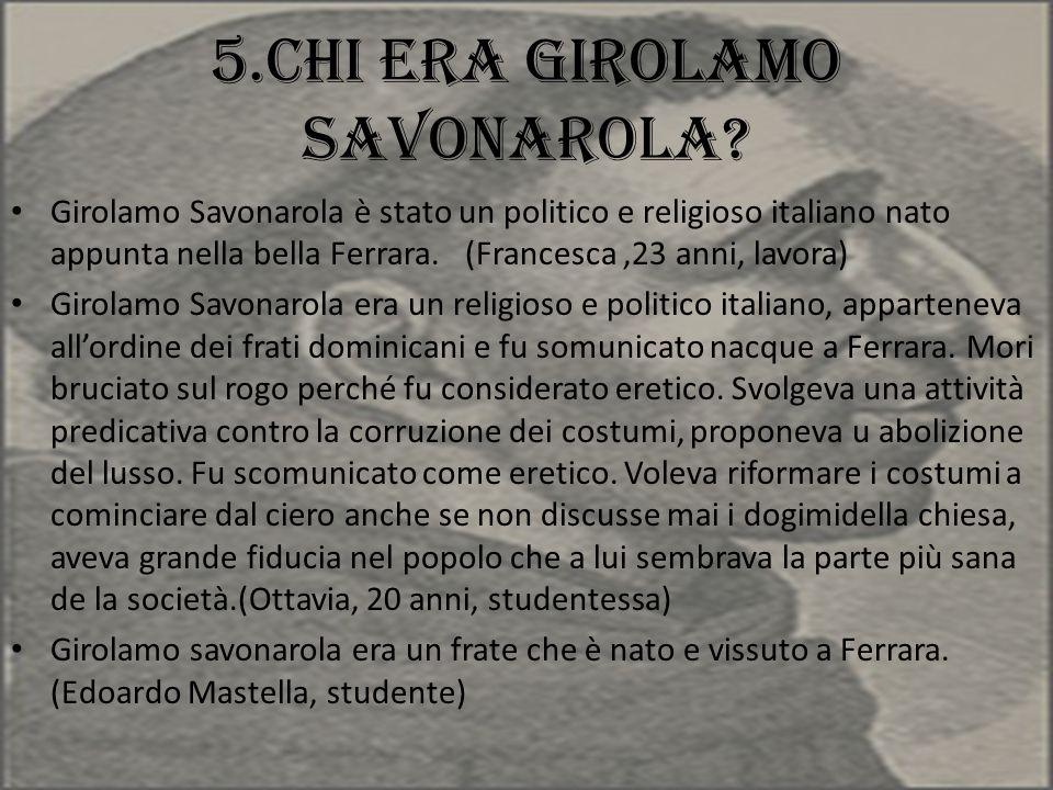 5.Chi era Girolamo Savonarola