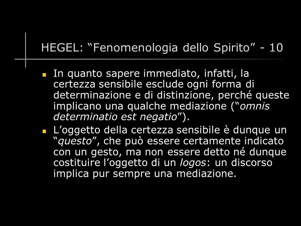 HEGEL: Fenomenologia dello Spirito - 10