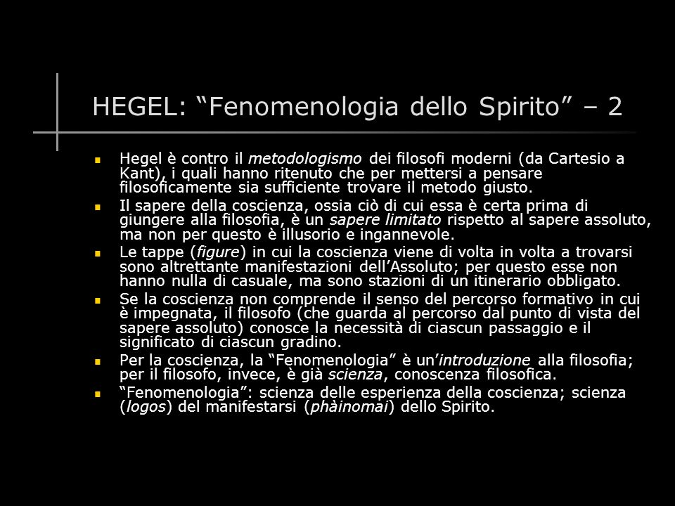 HEGEL: Fenomenologia dello Spirito – 2