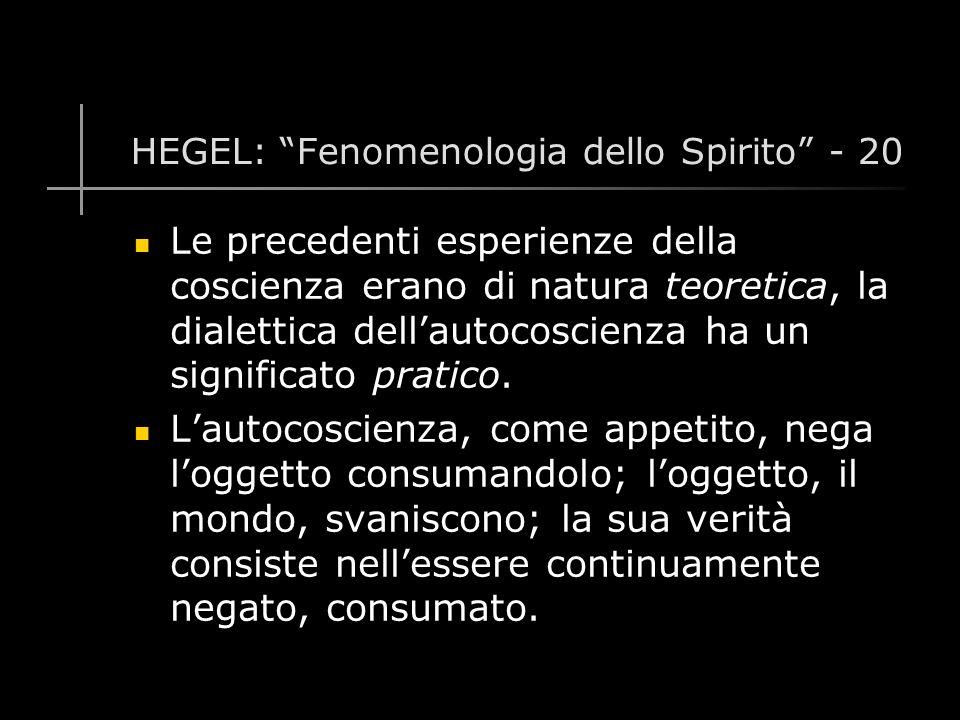 HEGEL: Fenomenologia dello Spirito - 20