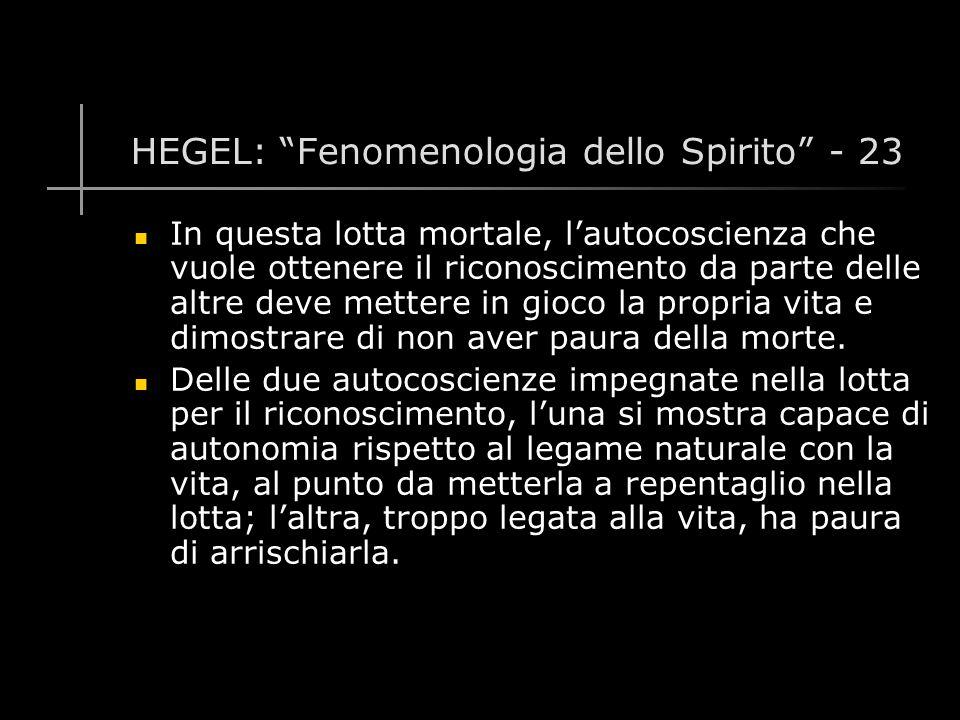 HEGEL: Fenomenologia dello Spirito - 23