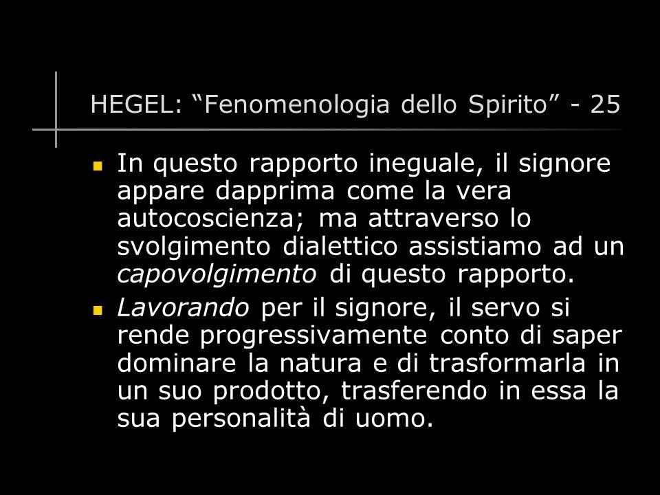 HEGEL: Fenomenologia dello Spirito - 25