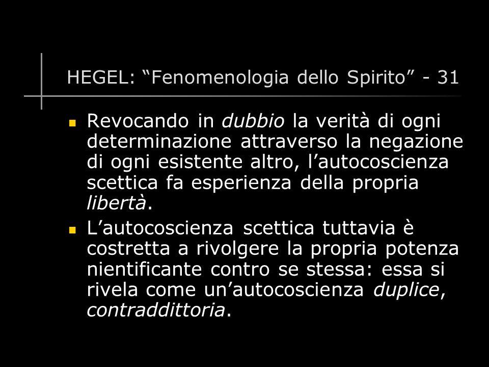 HEGEL: Fenomenologia dello Spirito - 31