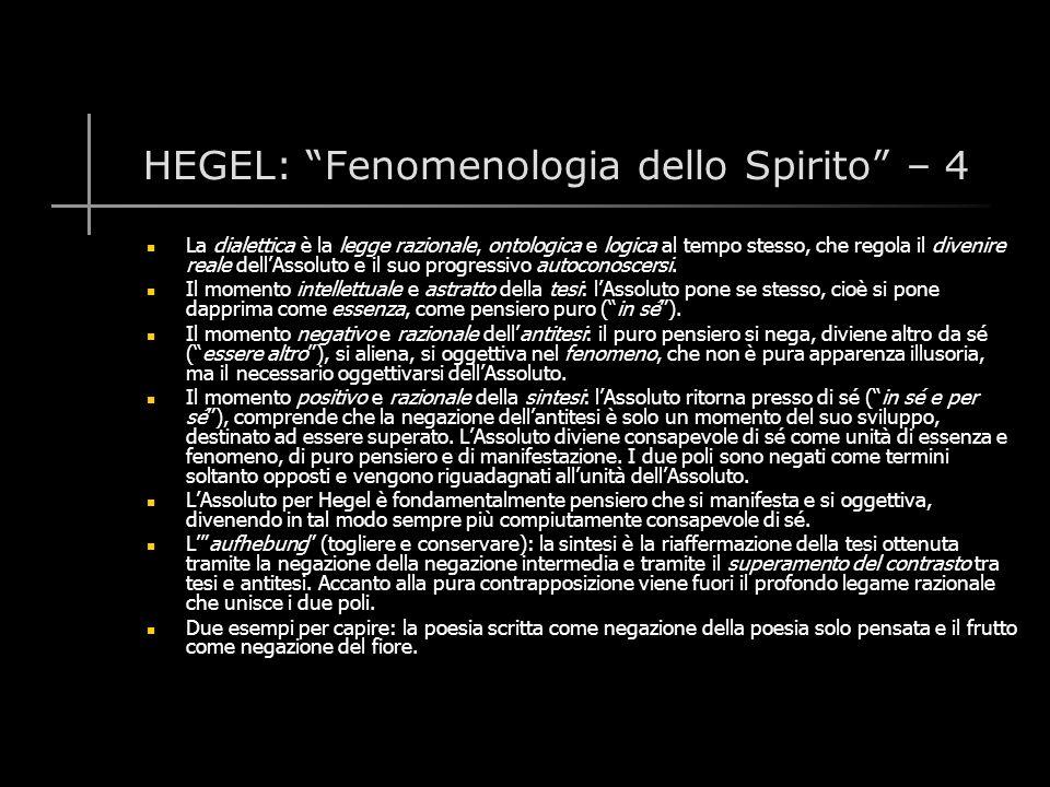 HEGEL: Fenomenologia dello Spirito – 4
