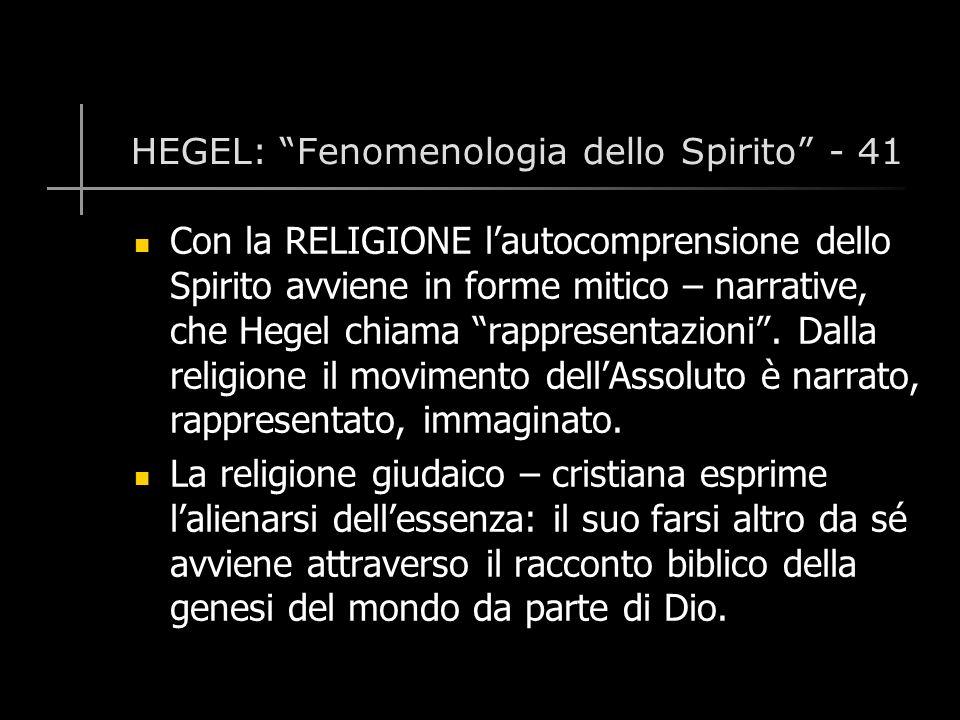 HEGEL: Fenomenologia dello Spirito - 41