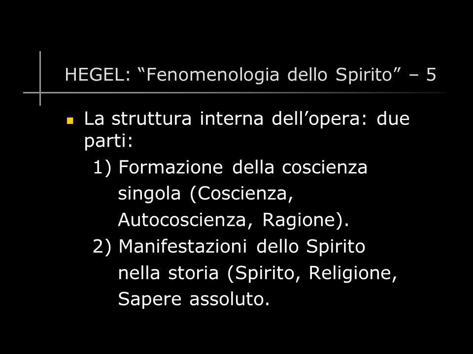 HEGEL: Fenomenologia dello Spirito – 5
