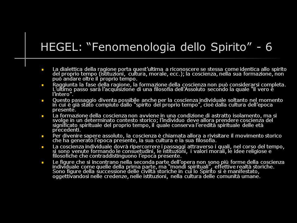 HEGEL: Fenomenologia dello Spirito - 6