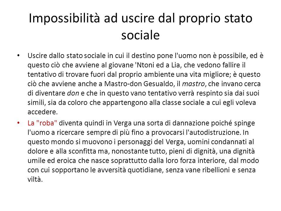 Impossibilità ad uscire dal proprio stato sociale