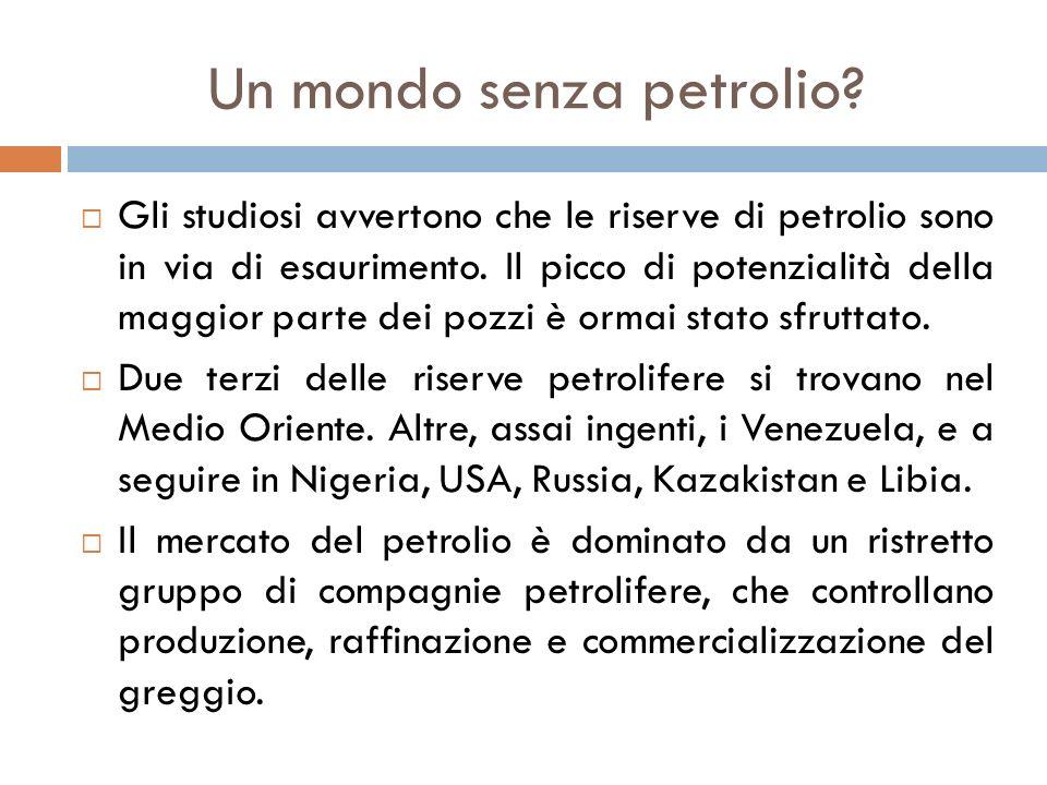 Un mondo senza petrolio