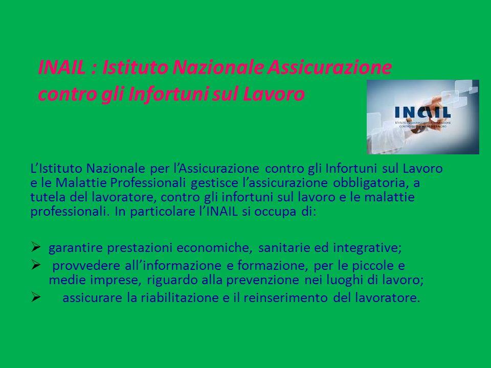 INAIL : Istituto Nazionale Assicurazione contro gli Infortuni sul Lavoro